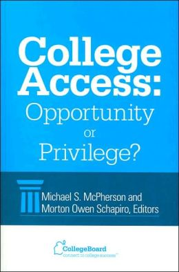 College Access: Opportunity or Privilege?