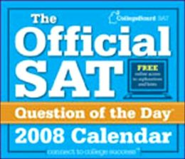 The College Board Official SAT Question of the Day 2008 Calendar