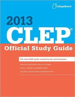 CLEP Official Study Guide 2013