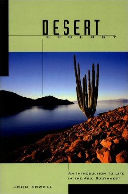 Desert Ecology: An Introduction to Life in the Arid Southwest