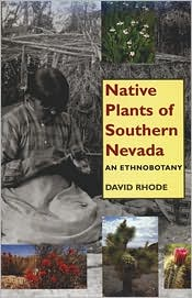 Native Plants of Southern Nevada: An Ethnobotany