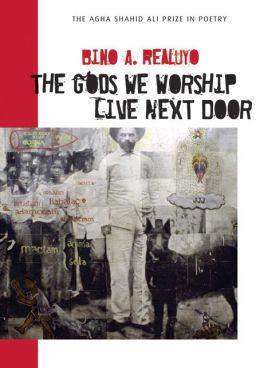 The Gods We Worship Live Next Door