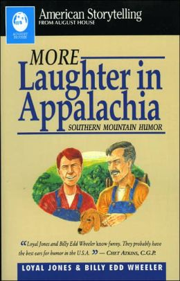 More Laughter in Appalachia: Southern Mountain Humor