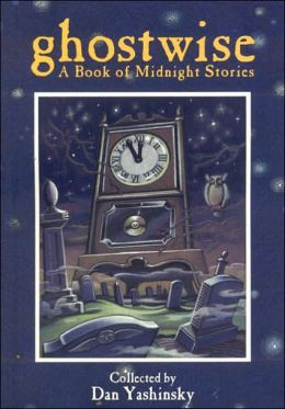 Ghostwise: A Book of Midnight Stories