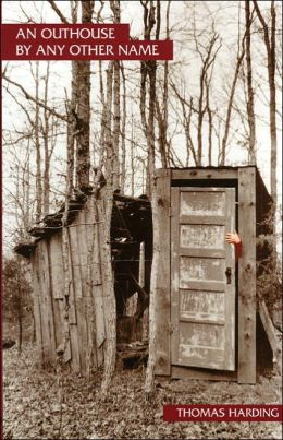An Outhouse by Any Other Name