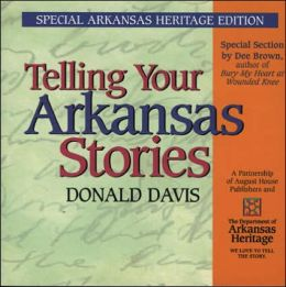 Telling Your Arkansas Stories: Special Arkansas Edition