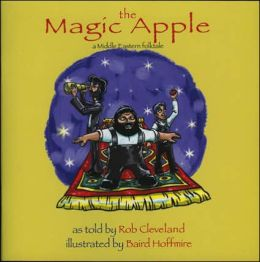 The Magic Apple: A Folktale from the Middle East