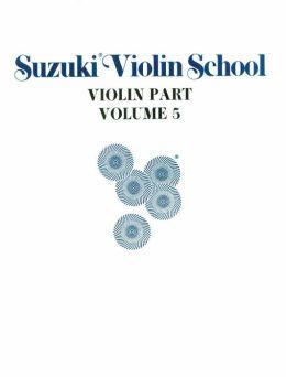 Suzuki Violin School, Vol 5: Violin Part