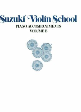 Suzuki Violin School, Vol B: Piano Acc. (Contains Volumes 6-10)