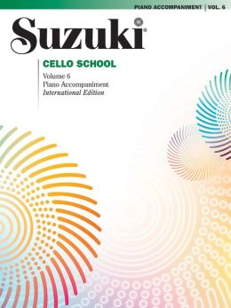 Suzuki Cello School, Volume 6 - Piano Accompaniment