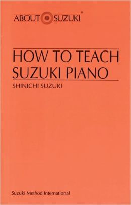 How to Teach Suzuki Piano