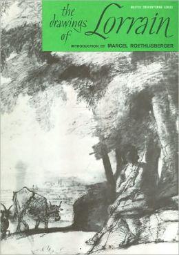 The Drawings of Lorrain (Master Draughtsman Series)