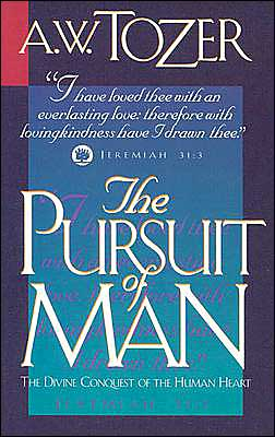 Pursuit of Man: The Divine Conquest of the Human Heart