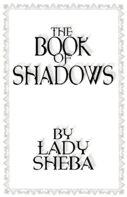 The Book of Shadows by Lady Sheba