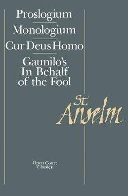 Basic Writings: Proslogium, Monologium - Gaunilo's
