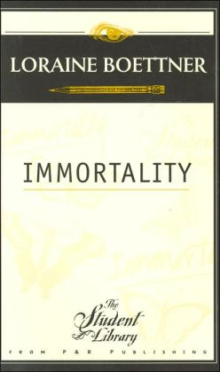 Immortality (The Student Library Series)