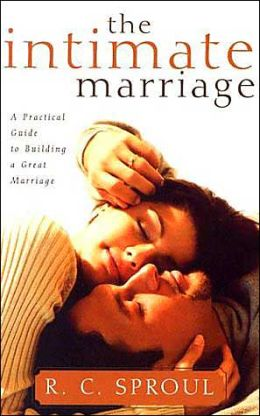 Intimate Marriage: A Practical Guide to Building a Great Marriage