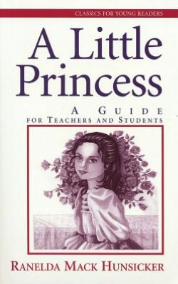 A Little Princess: A Guide for Teachers and Students