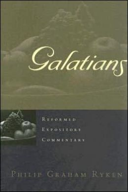 Galatians: Reformed Expository Commentary