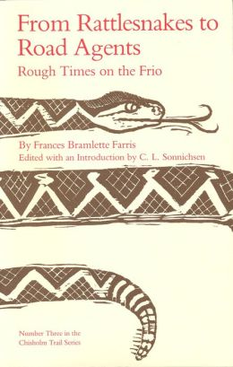 From Rattlesnakes to Road Agents: Rough Times on the Frio