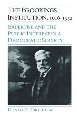 The Brookings Institution: Expertise And The Public Interest In A Democratic Society