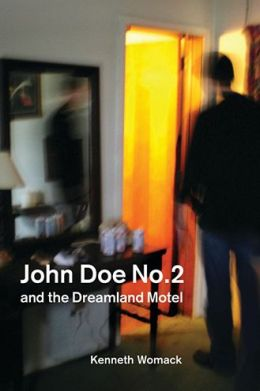 John Doe No. 2 and the Dreamland Motel