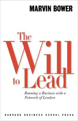 The Will to Lead: Running a Business with a Network of Leaders