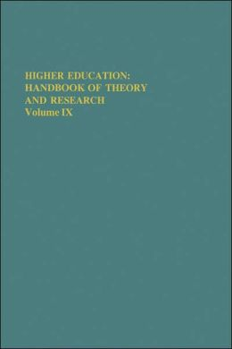 Higher Education: Handbook of Theory and Research: Volume IX