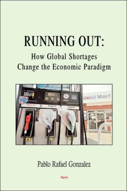 Running Out: How Global Shortages Change the Economic Paradigm