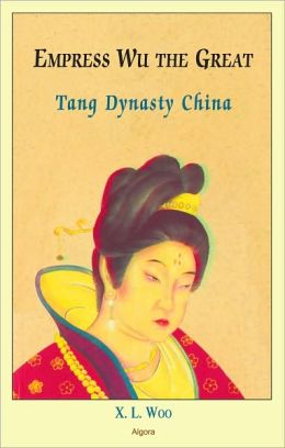 Empress Wu the Great- Tang Dynasty China