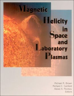Magnetic Helicity in Space and Laboratory Plasmas