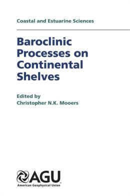 Baroclinic Processes on Continental Shelves