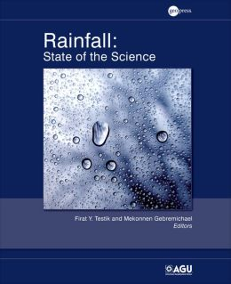Rainfall: State of the Science