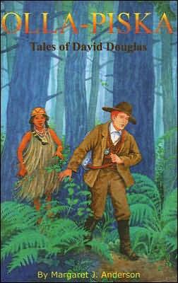 Olla-piska: Tales of David Douglas