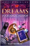 Dreams: Your Magic Mirror
