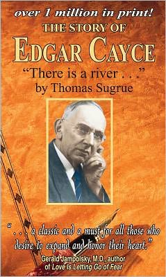 Story of Edgar Cayce: There Is a River...