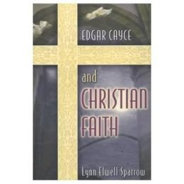 Edgar Cayce and Christian Faith