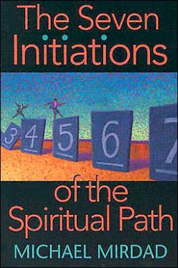 Seven Initiations of the Spiritual Path