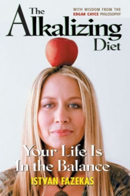 The Alkalizing Diet: Your Life Is In the Balance