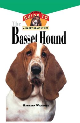 Basset Hound: An Owner's Guide to a Happy Healthy Pet