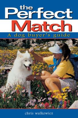 Perfect Match: A Dog Buyer's Guide