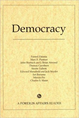 Democracy: A Foreign Affairs Reader