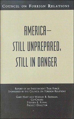 America-Still Unprepared, Still in Danger