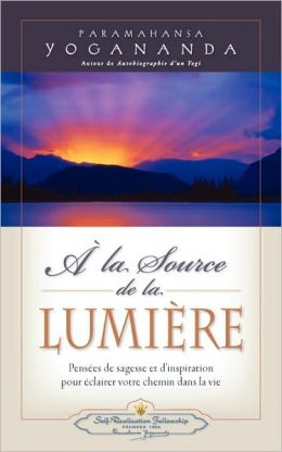 A la Source de la Lumiere (Where There is Light)