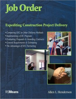 Job Order Contracting: Expediting Construction Project Delivery