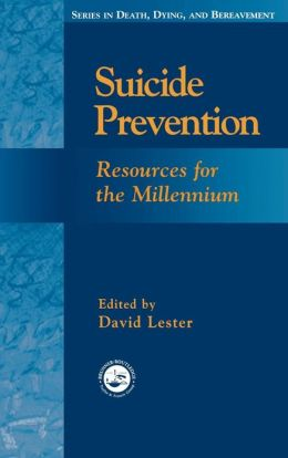 Suicide Prevention: Resources for the Millennium