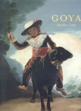 Goya: Another Look