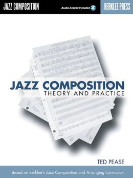 Jazz Composition: Theory and Practice with CD