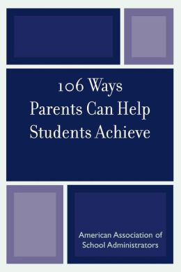 106 Ways Parents Can Help Students Achieve