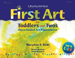 First Art for Toddlers and Twos: Open-Ended Art Experiences